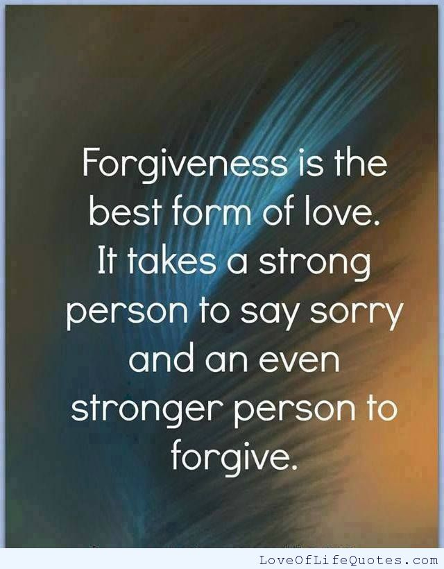 Quotes About Forgiving Love 60 Quotes Custom Love Forgiveness Quotes