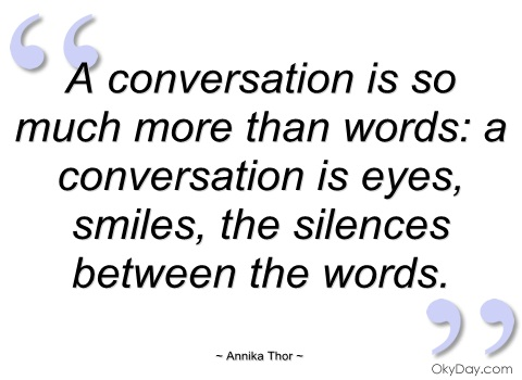 Quotes About Old Conversation 60 Quotes Inspiration Conversation Quotes