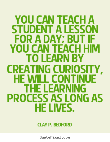 Quotes About Teaching Life Lessons 34 Quotes