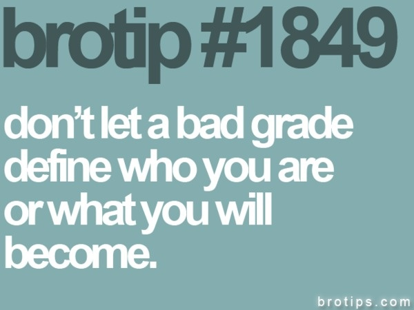 Quotes On Graude | Quotes About Bad Grades 45 Quotes
