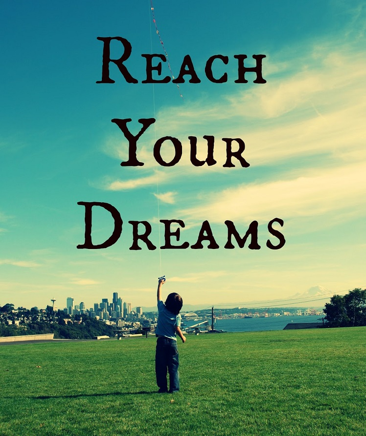 reach for your dreams essay Rich people from poor people english language essay print reference this published: 23rd march, 2015 disclaimer: this essay.