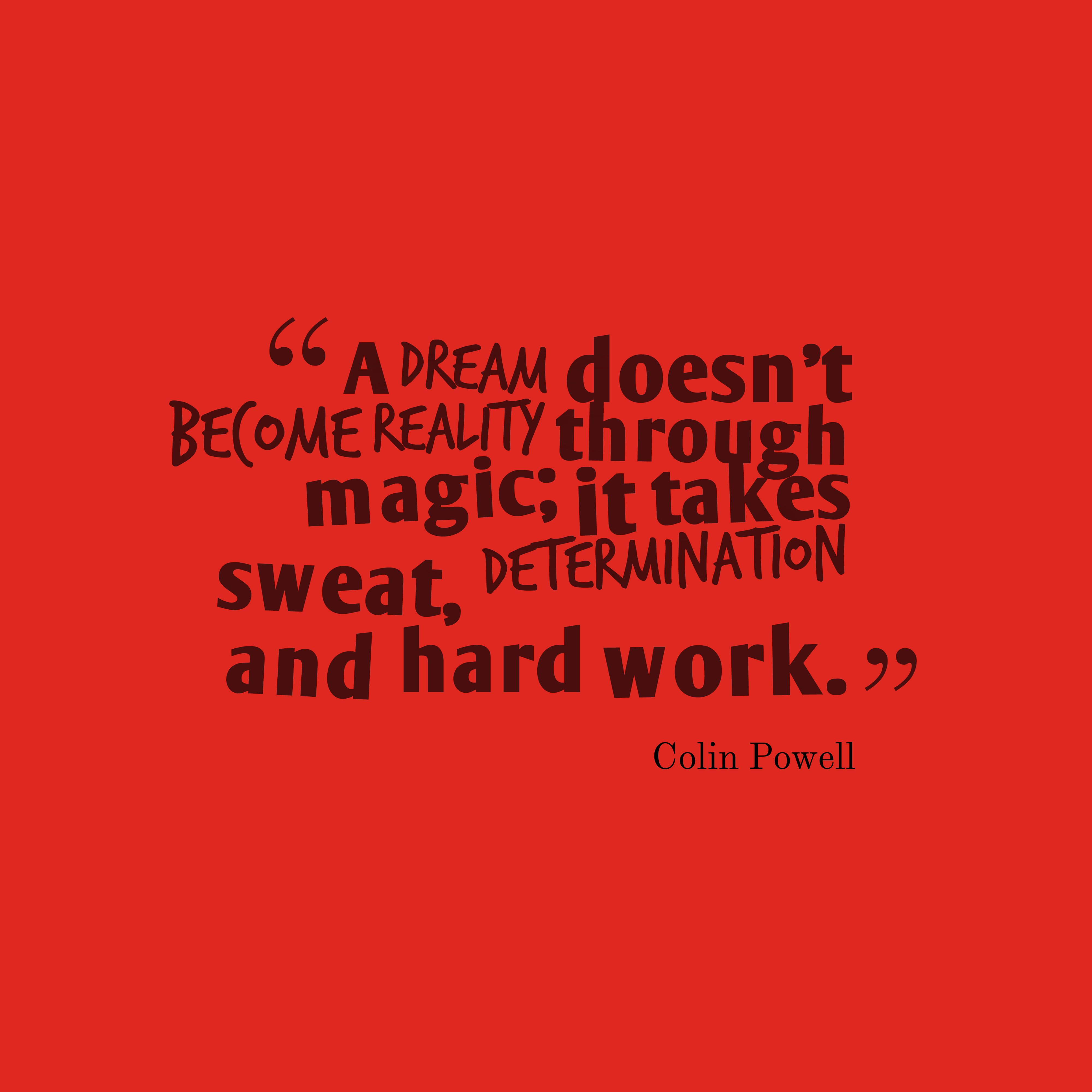 Quotes About Hard Work And Dreams: Quotes About Dreams Becoming Reality (29 Quotes