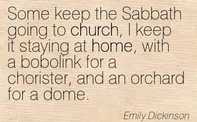 a literary analysis of some keep the sabbath going to church by emily dickinson