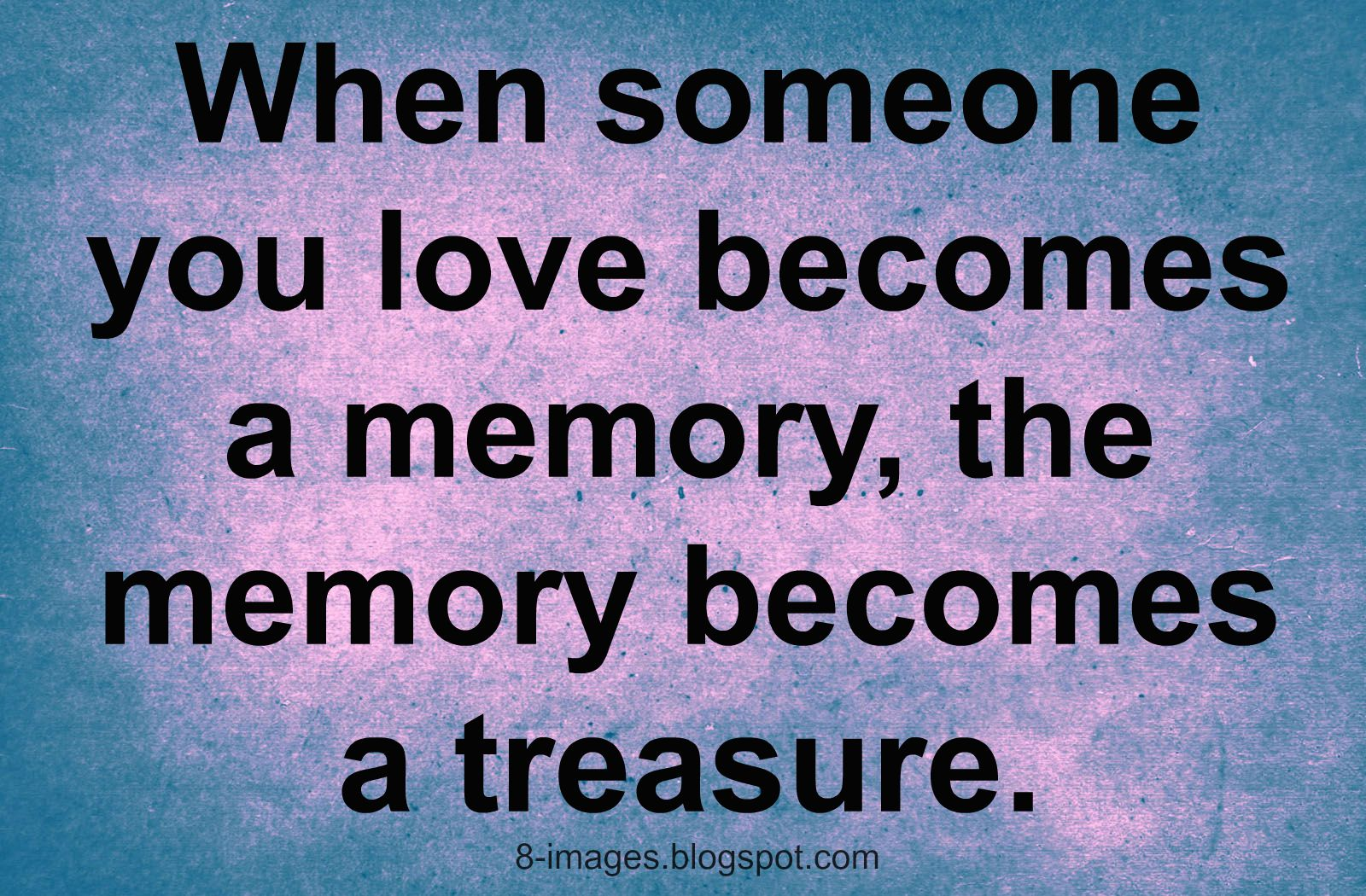 Quotes About Love Who Passed Away (43 Quotes