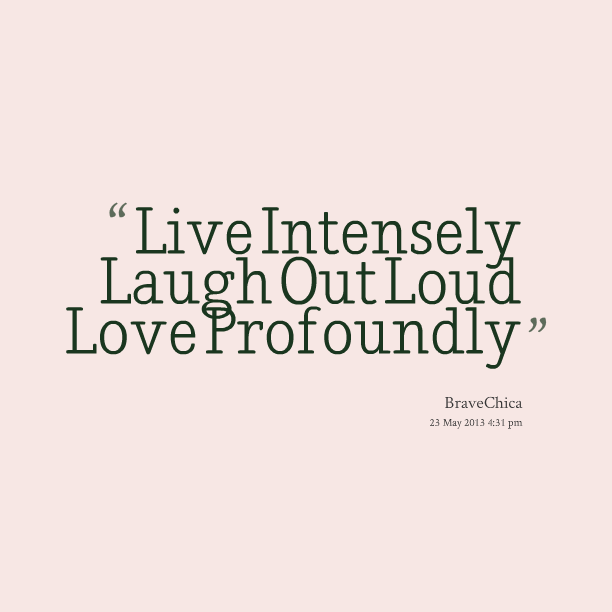 Quotes About Laughing Out Loud 37