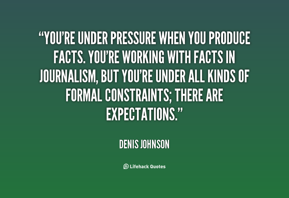 Quotes About Work Under Pressure 51 Quotes