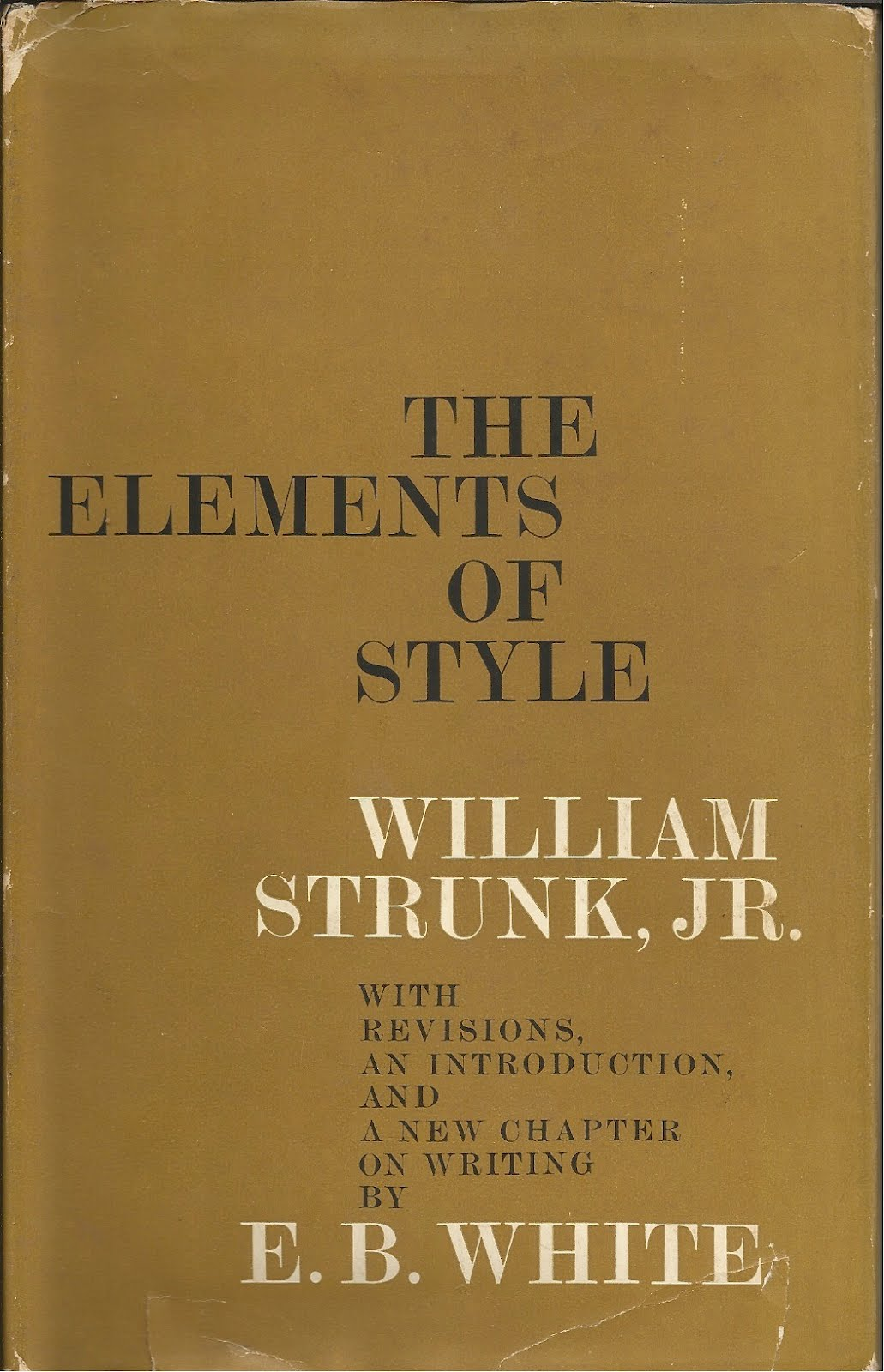 a literary analysis of the elements of style by william strunk jr and e b white The elements of style by william strunk jr and e b white literary elements writing literary analysis.