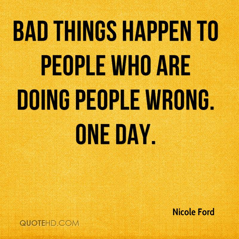 Bbad Things Happen: Quotes About Bad Things Happen (150 Quotes