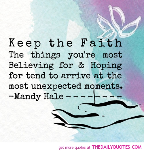 Quotes About Keeping Faith 42 Quotes