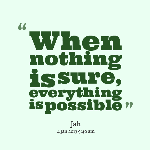 quotes about everything is possible 236 quotes