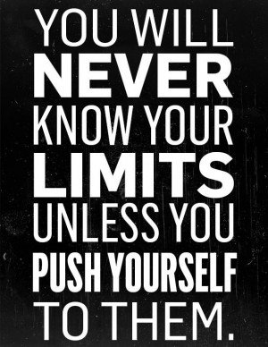 Quotes About Pushing Yourself 91 Quotes