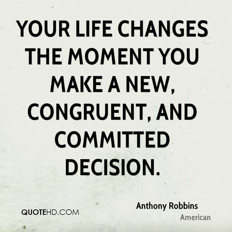 Quotes About Moment Your Life Changed 26 Quotes
