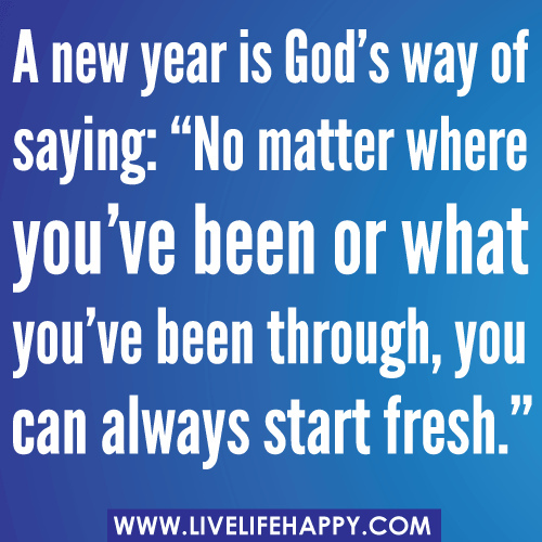 quotes about new year new start 45 quotes