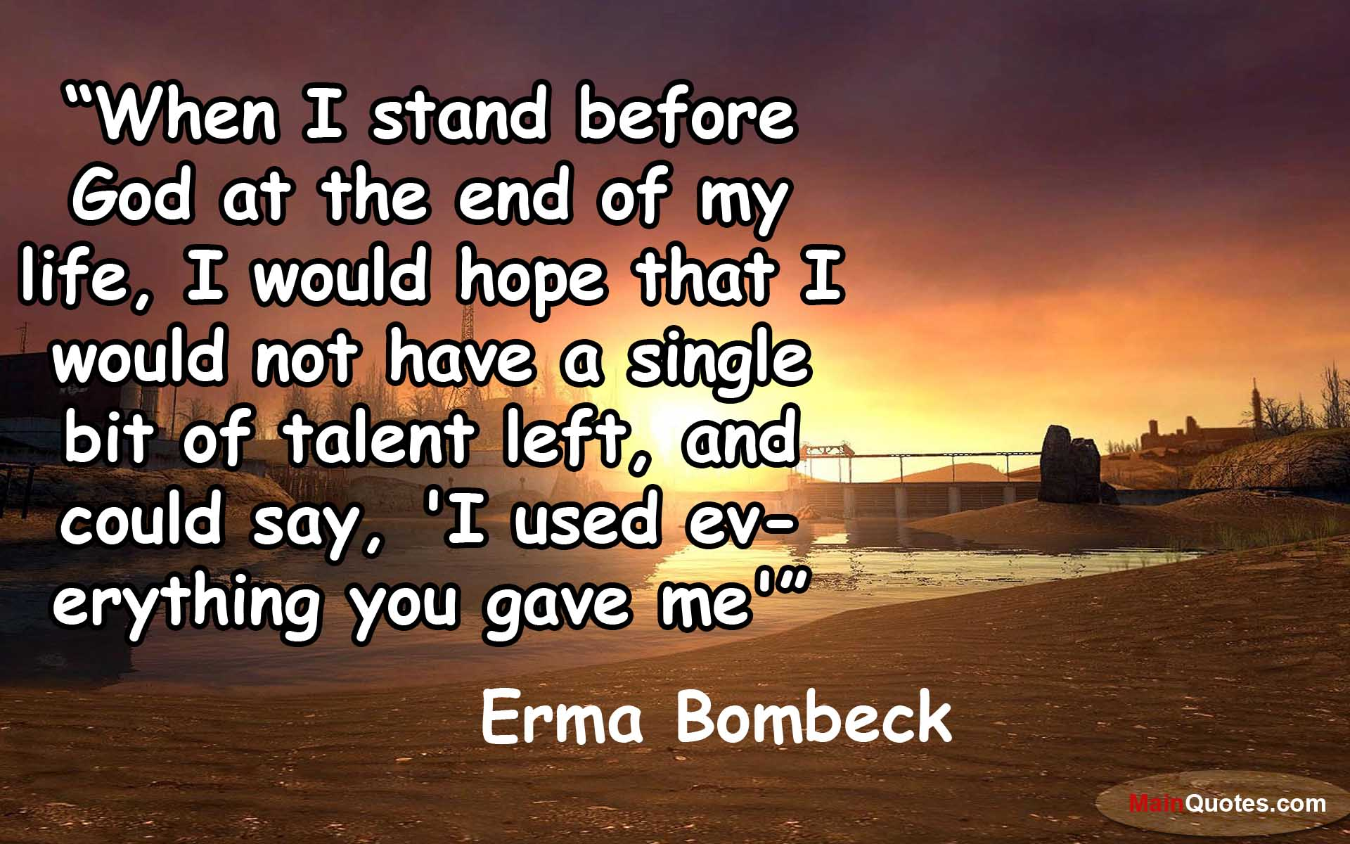 Quotes About End Of Life 389 Quotes