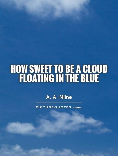Quotes About Clouds 546 Quotes
