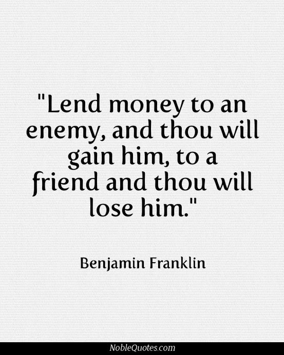 Quotes About Loaning Money To Friends 60 Quotes Custom Money And Friends Quotes
