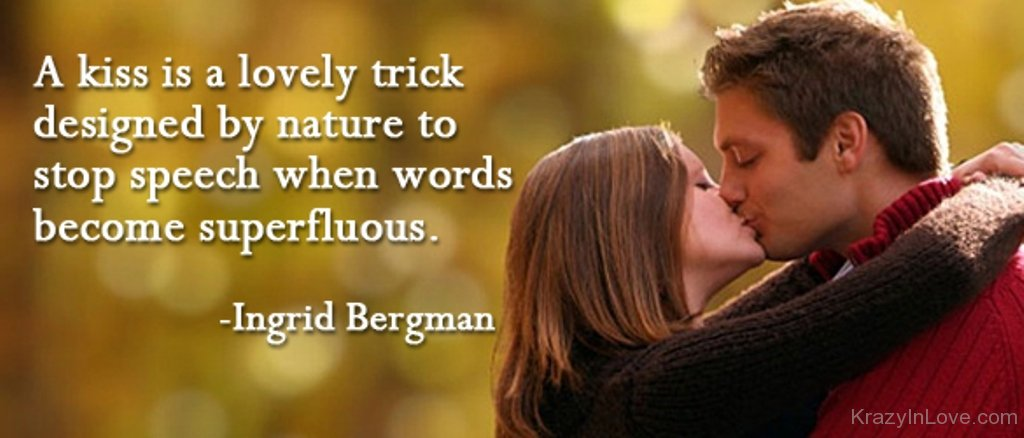 Quotes About Real Kiss (41 Quotes