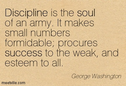 Quotes About Army Discipline 44 Quotes