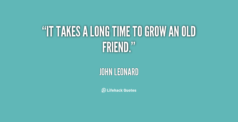 Quotes About Long Term Friendship 60 Quotes Awesome Quotes About Long Friendships