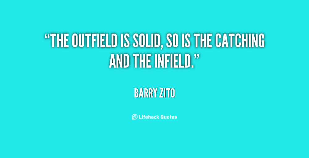 Quotes About Outfield 47