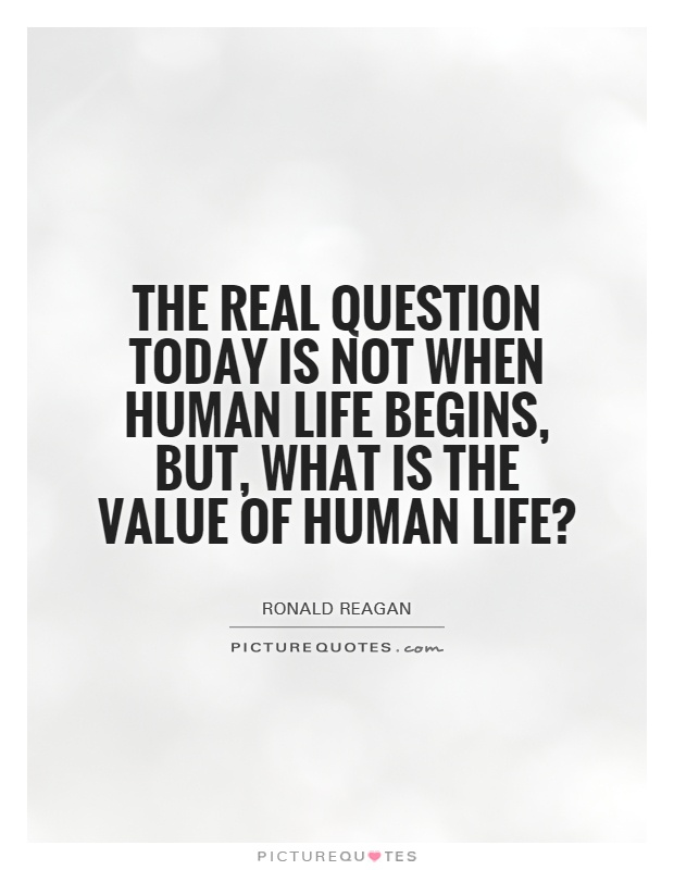 value on human life essay The value of a human life: $129,000 is an article i found on the time magazine website as i was reading this article i found it very interesting because they giving a human life the money value is just saying that once the money is gone they are worthless which isn't true it's not true because they.