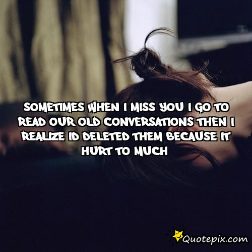 Sad I Miss You Quotes For Friends: Quotes About Missing Conversation (33 Quotes