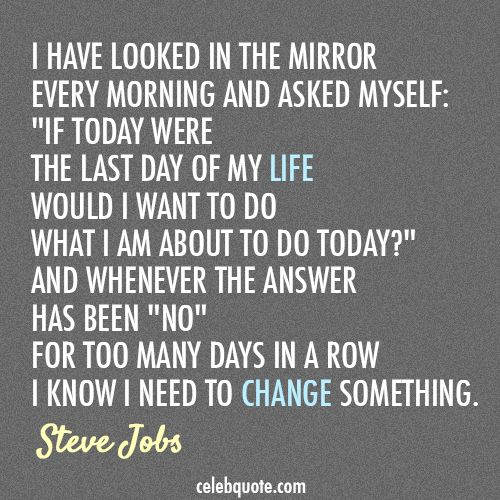 Quotes About Change Of Job 86 Quotes