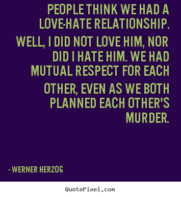 Quotes About LoveHate Relationship 60 Quotes New Love Hate Quotes