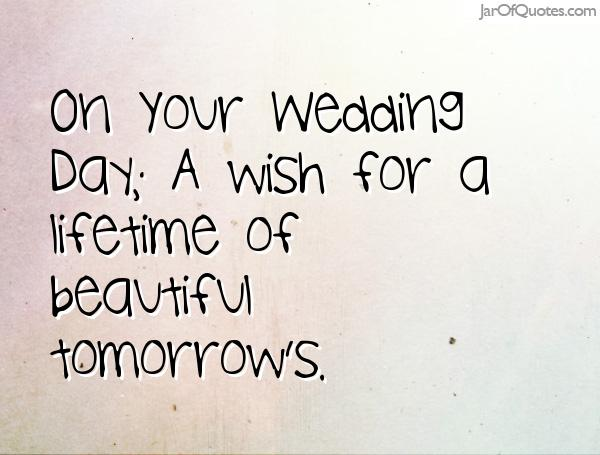 Quotes About My Wedding Day 60 Quotes Cool Wedding Day Quotes