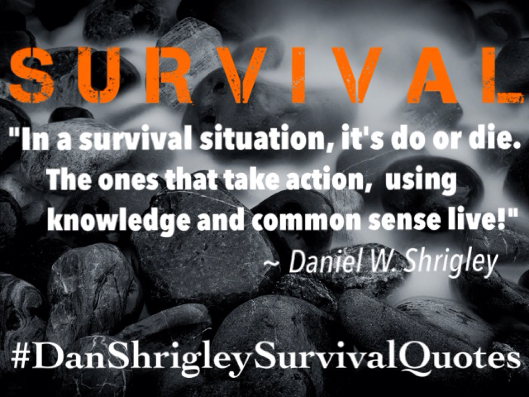 Survival Quotes | Quotes About Desert Survival 23 Quotes