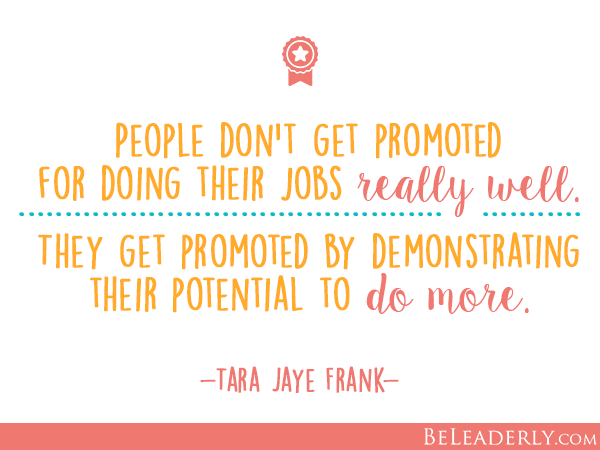 Quotes about getting a job promotion 11 quotes httpbeleaderlyleaderly quote people dont get promoted for doing their jobs really well m4hsunfo