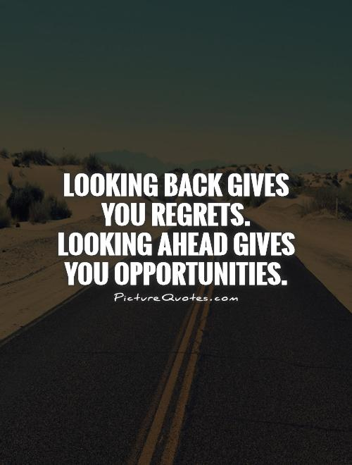 Quotes about Looking Forward 40 quotes Beauteous Looking Forward Quotes