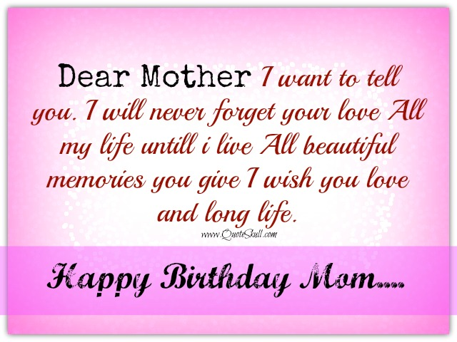 quotes about mom on birthday 23 quotes