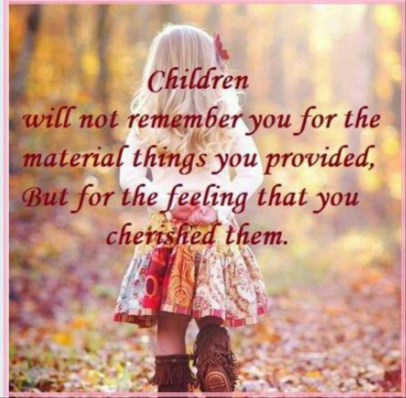 Quotes About Cherishing Childhood 33 Quotes