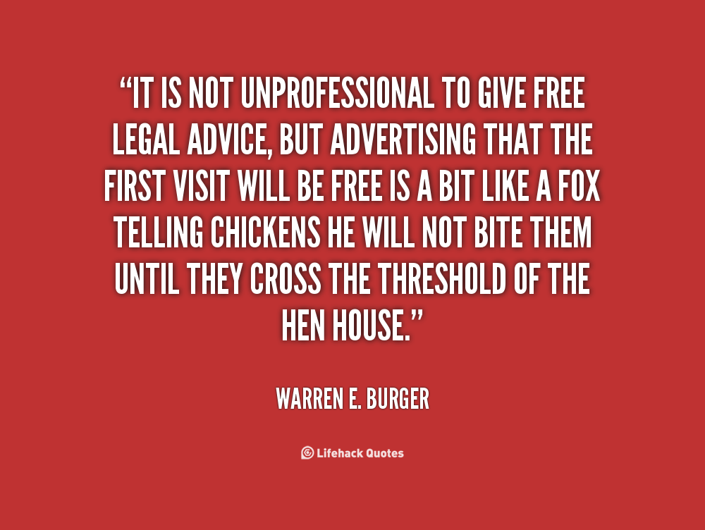 Quotes About Free Legal Advice 19 Quotes