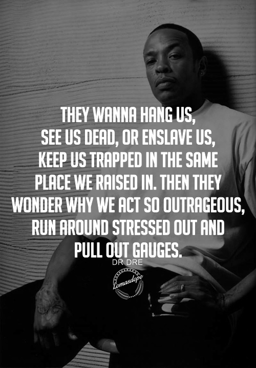 Quotes About Dre 53 Quotes