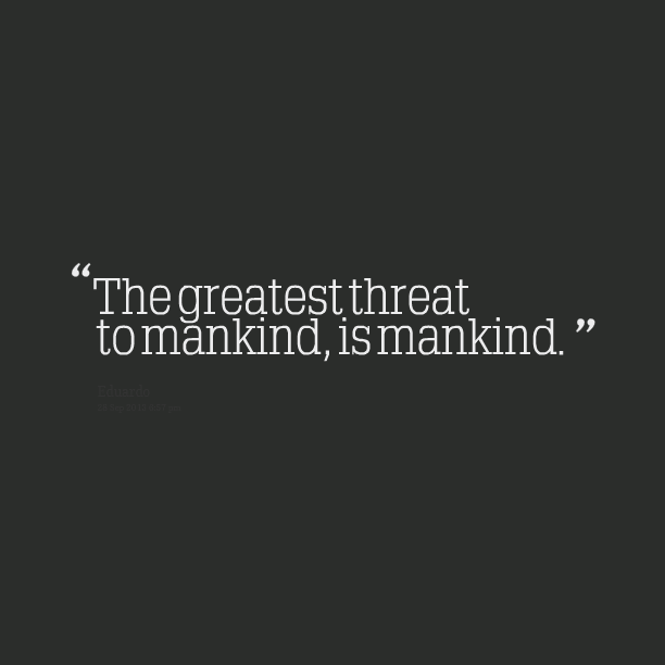 Quotes About Mankind Humanity 60 Quotes Beauteous Quotes About Humanity