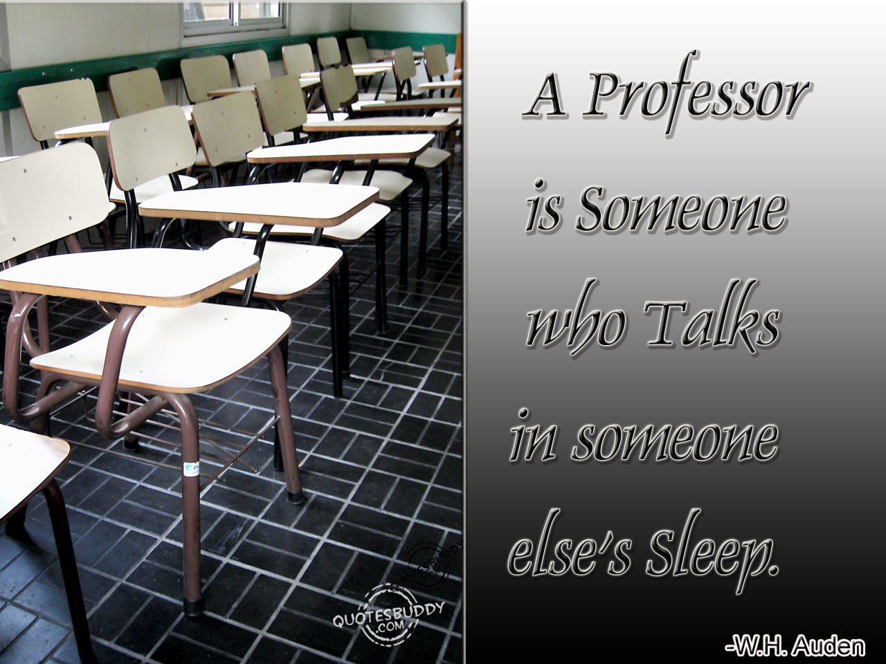 Quotes about Good professor (34 quotes)