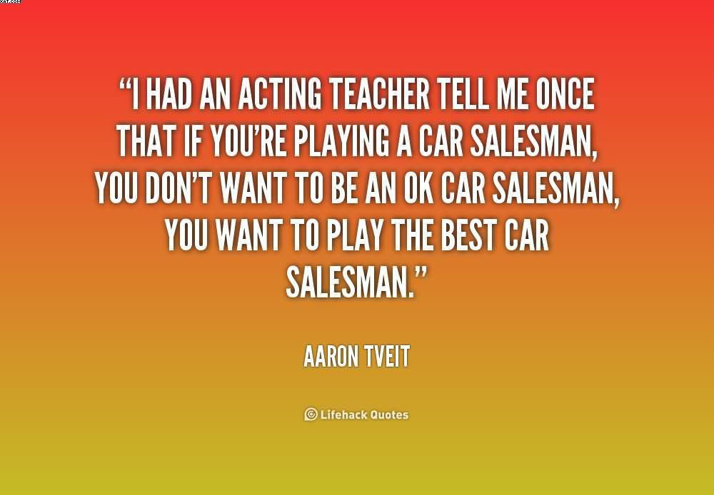 Quotes about Car salesman (63 quotes)