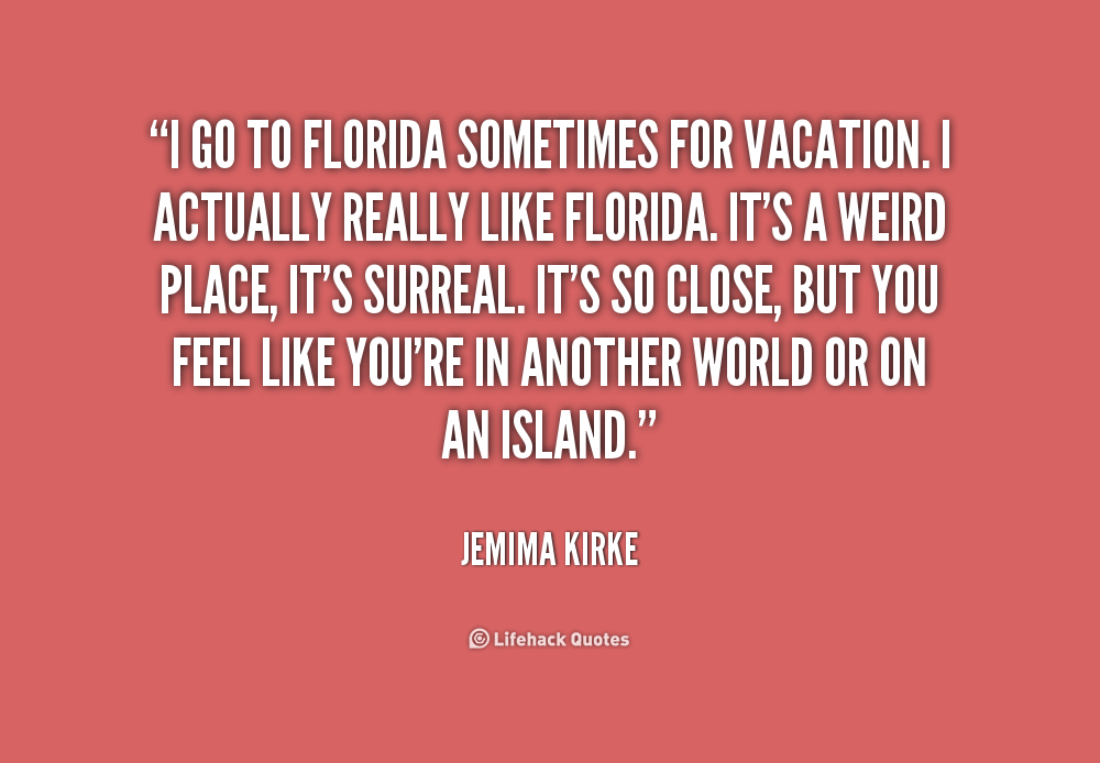 Quotes About Florida Inspiration Quotes About Florida 48 Quotes