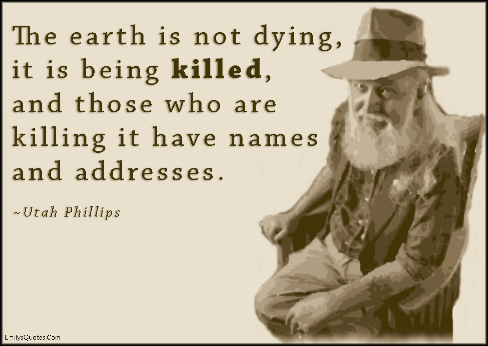 Quotes About Killing Earth 18 Quotes