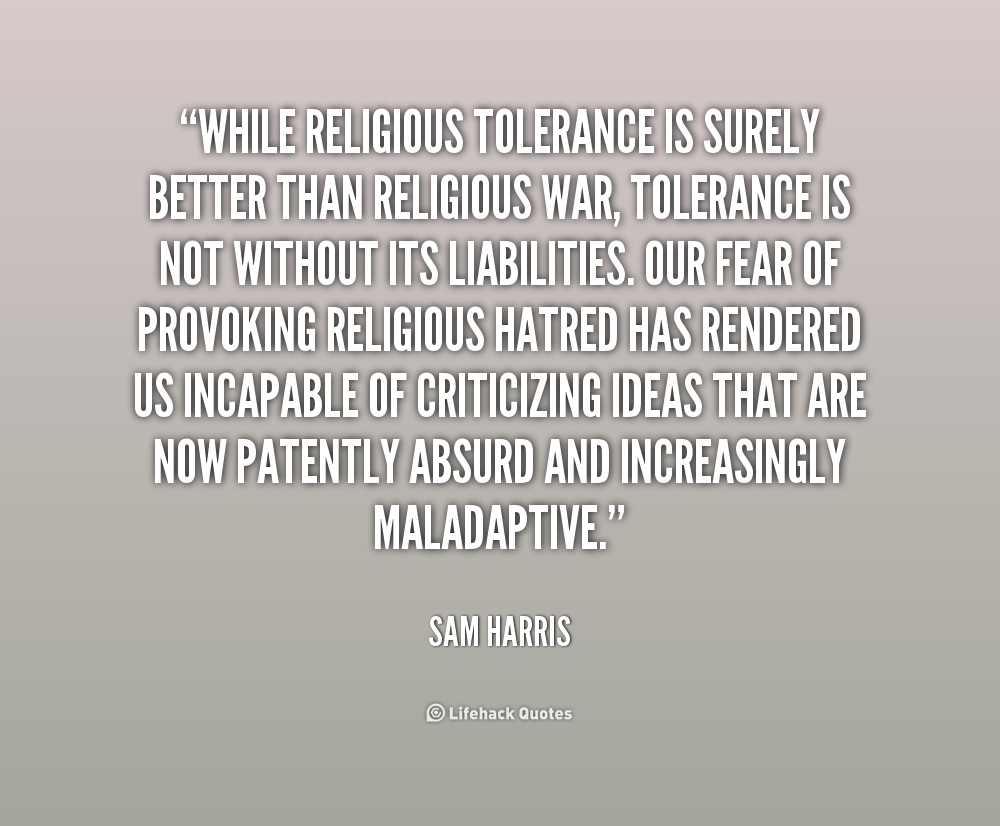 Quotes About Religious Tolerance (57 Quotes