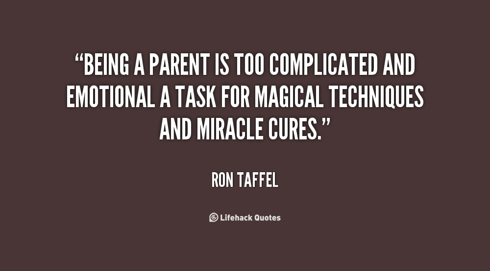 Being A Parent Quotes Cool Quotes About Being A Parent 48 Quotes