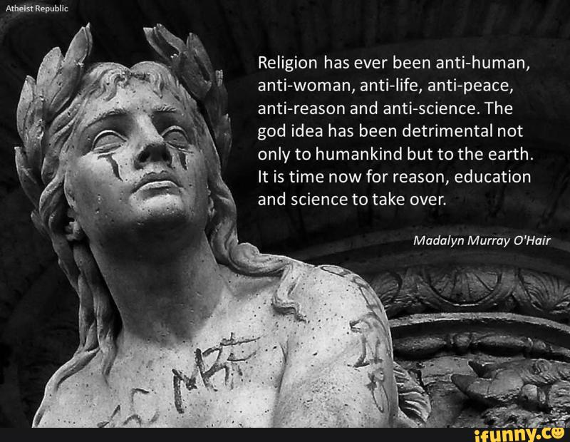athesist life vs religion Atheism vs religion 15,192 likes 99 talking about this this is not an anti-religion page this is a debate/discussion page please keep that in.