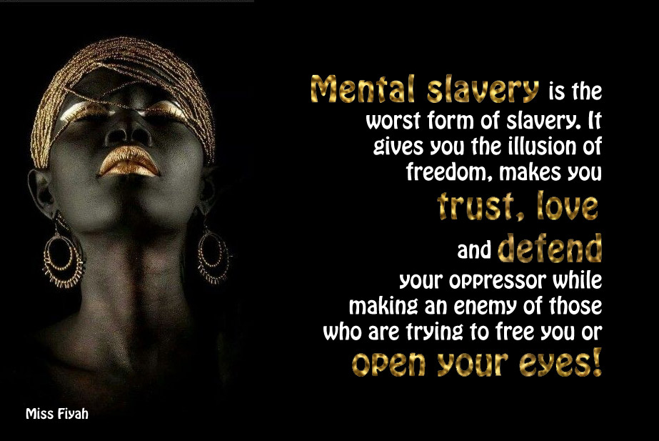 Quotes About Mental Slavery 60 Quotes Gorgeous Slavery Quotes