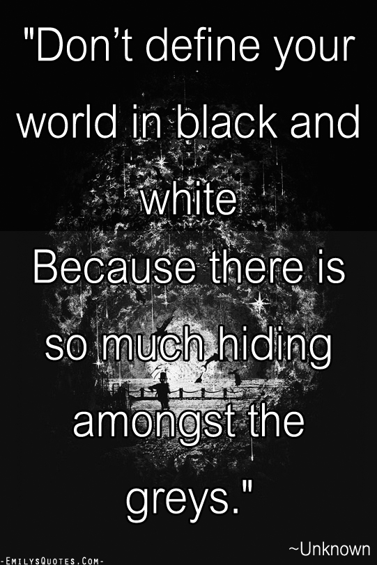 Quotes About BlackAndWhite 60 Quotes Custom Black And White Picture Quotes