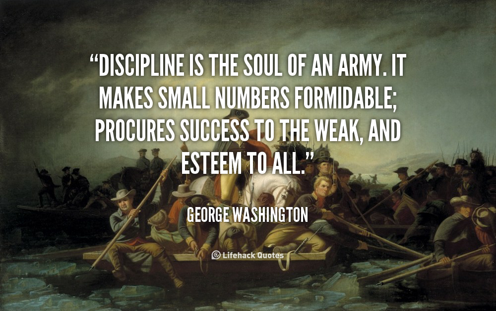 Quotes About Military Discipline 31 Quotes