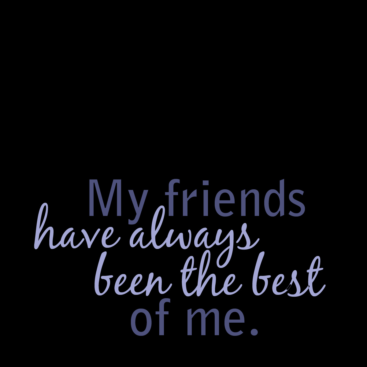 Quotes About Friendship With Background 19 Quotes