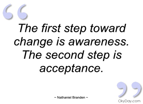 quotes about awareness and change 74 quotes