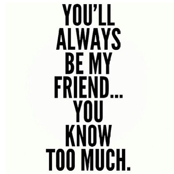 Quotes About Too Much Friends 61 Quotes